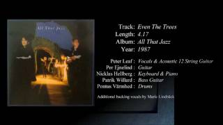 All That Jazz - Even The Trees