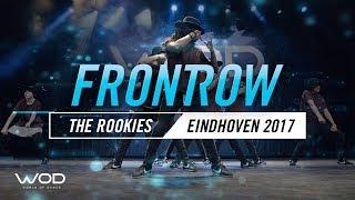 The Rookies   FrontRow   World of Dance Eindhoven Qualifier 2017   #WODEIN17
