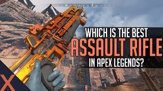 Apex Legends: Which Assault Rifle Is The Best? (Weapon Guide)