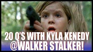 20 Questions w/ Kyla Kennedy from The Walking Dead!