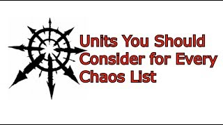 Units You Should Consider for Every Chaos List