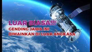Ketawang Puspawarna (Slendro Manyura) | Gending yang pernah diputar diluar angkasa