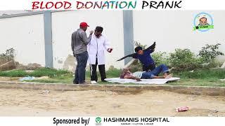 | BLOOD DONATION PRANK | By Nadir Ali & Ahmed Rizwan In | P4 Pakao | 2017
