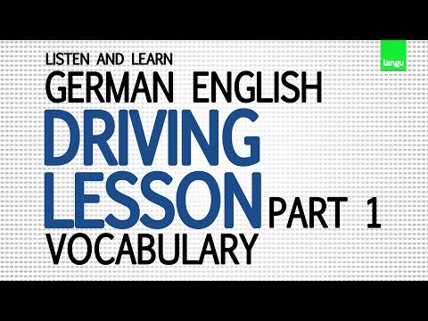 Learn German English Vocabulary - Driving Lesson German English Vocabulary Part 1