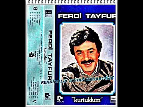 Ferdi Tayfur Kurtuldum Full Albüm Şarkıları