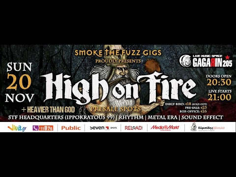 High On Fire - (Full Set) @ Gagarin205, Athens 20/11/2016