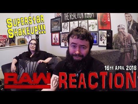 SUPERSTAR SHAKEUP!!! WWE RAW REACTION 16 APRIL 2018