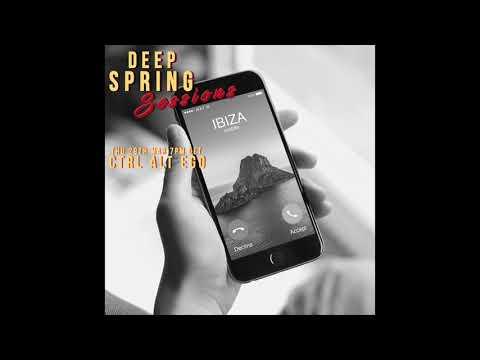 Deep Spring Sessions #27 - CTRL ALT EGO