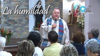 Predicación de Monseñor Roberto Sipols, La Humildad