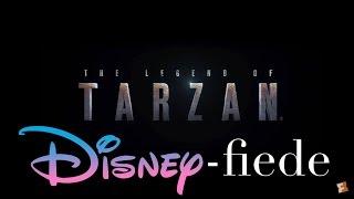 The Legend of Tarzan DISNEY-FIEDE Trailer 2016