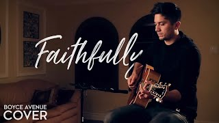Faithfully - Journey (Boyce Avenue acoustic cover) on Spotify & Apple