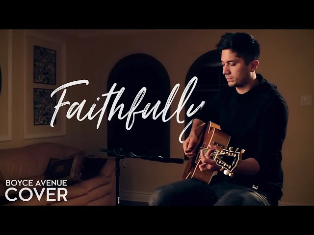 Journey — Faithfully (Boyce Avenue acoustic cover) on Spotify & Apple
