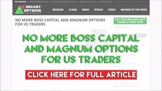 No more Boss Capital and Magnum Options for US traders