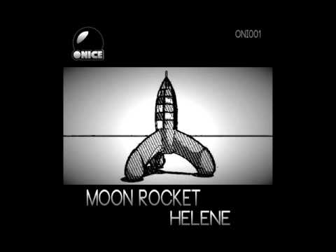 Moon Rocket - Helene (Disco Original Revised)