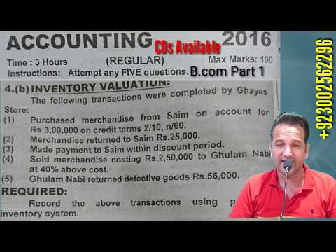 Inventory Valuation, Bcom 1, Online Course / Classes / CDs Available,  Past Papers of Accounting.