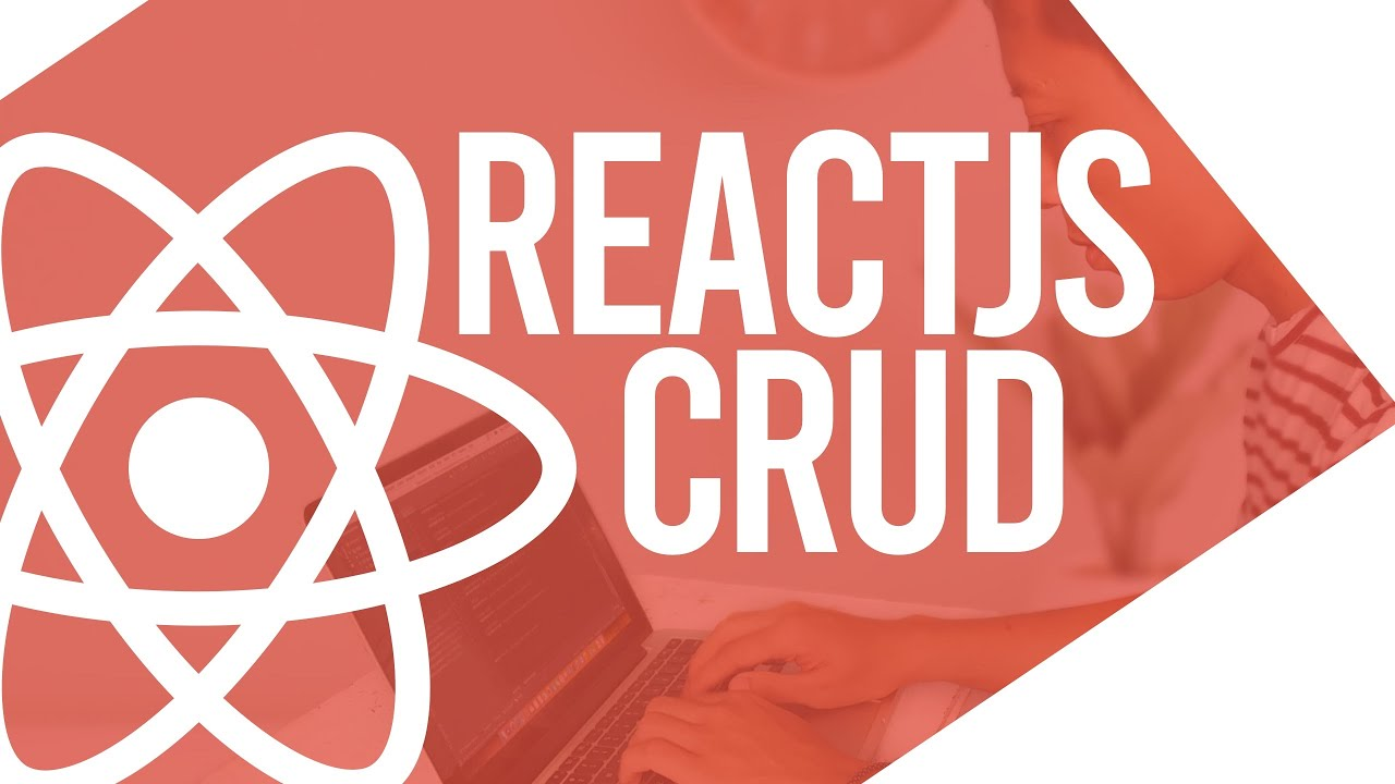 ReactJS CRUD Tutorial with Bootstrap and REST API