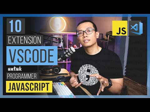 10 EXTENSION VSCODE Untuk PROGRAMMER JAVASCRIPT