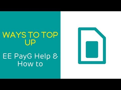 EE PAYG Help & How To: Ways To Top Up