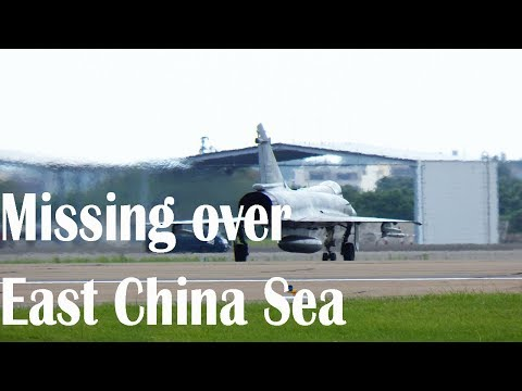 Taiwanese fighter jet goes missing over East China Sea
