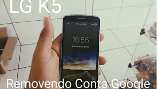 Removendo Conta Google LG K5( X220dsh)