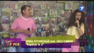 Irina Kitoroaga si Gicu Cimbir - Impartit la 2