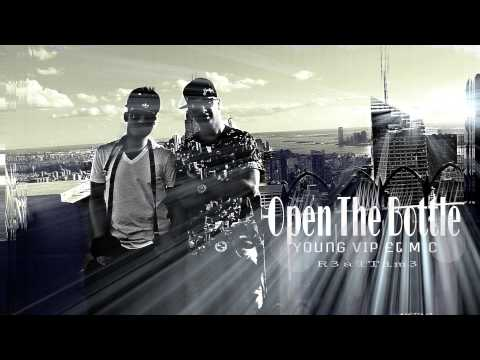Open The Bottle-Young VIP ft MC