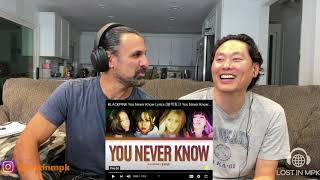 BLACKPINK - You Never Know - Reaction