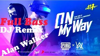 [3.13 MB] DJ ON MY WAY ALAN WALKER REMIX TERBARU ORIGINAL 2019(PUBG THEME SONG)