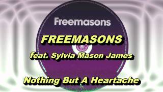 Freemasons feat. Sylvia Mason James - Nothing But A Heartache (Original Extended Club Mix) HD Full