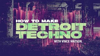 How To Make Detroit Techno with Vince Watson - Pads and Strings