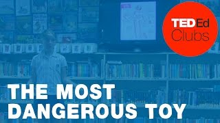 The most dangerous toy | Kate Seaward | Clearwater
