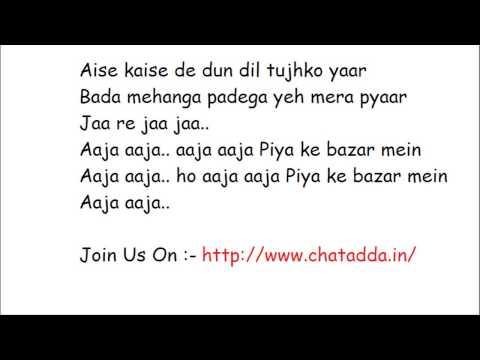 Piya Ke Bazaar Mein - Full song Lyrics - Humshakals