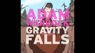 "Adam WarRock ""Gravity Falls"" [Gravity Falls Theme]"
