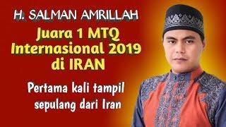 MasyaAllah Suara Emas H. Salman Amrillah Qori juara Internasional 2019 Iran