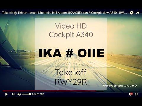 Cockpit | Take-off  ✈ TEHRAN ( IKA / OIIE ) Iran  ✈ A340 - RWY29R  [HD]