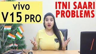 Vivo V15 Pro - ITNI SAARI PROBLEMS