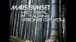 Mars Sunset  -  Visions Of You