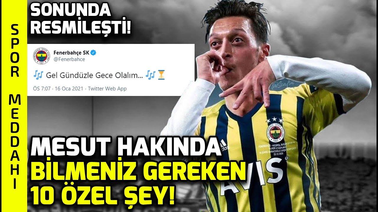 Mesut Ozil Fenerbahce De Mesut Hakkinda Bilinmeyen 10 Sey Youtube