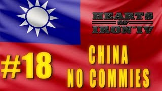 Hearts of Iron 4 - China Campaign - No Commies - No Allies #18