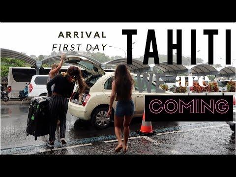 ARRIVAL IN TAHITI !!!!! - VLOG 7
