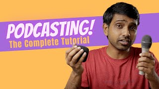 How To Start Podcasting from India in 2019! Tutorial, Equipment, Software, Tips and Tricks