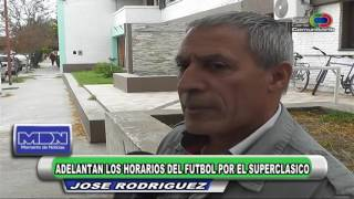 Jose Rodriguez   Adelantan los horarios del futbol por el superclasico