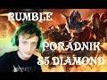 Poradnik: Rumble TOP League of Legends Diamond Season 5 (S5)