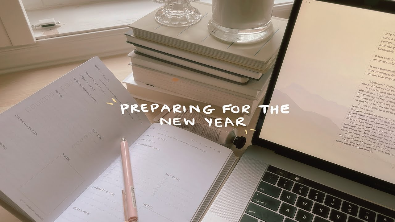 preparing for the new year (organizing, cleaning, uni)