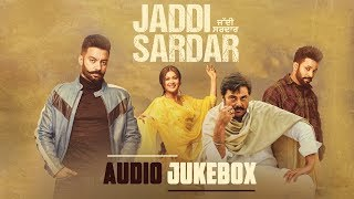 Jaddi Sardar | Full Album | Audio Jukebox | Latest Punjabi Movie Songs 2019 | Yellow Music