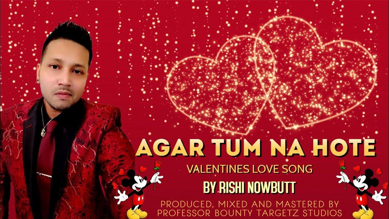 Download Rishi Nowbutt - Agar Tum Na Hote (2020 Bollywood Cover)
