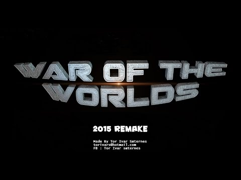 War of The Worlds 2015 Remake