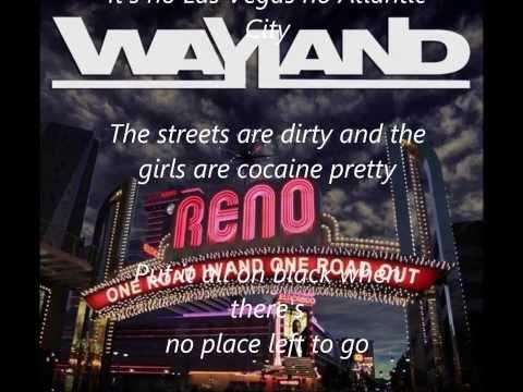 Reno - Wayland