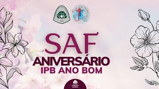 Aniversário SAF - IPB Ano Bom - 2021