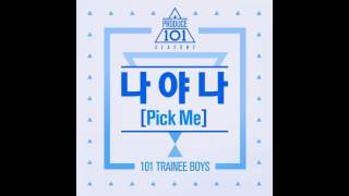 PRODUCE 101 S2 - NAYANA (PICK ME) AUDIO